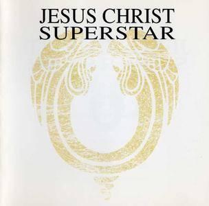 Andrew Lloyd Webber & Tim Rice - Jesus Christ Superstar (2015)