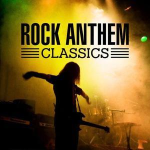 VA - Rock Anthem Classics (2017) {X5 Music Group/Warner Music Group}
