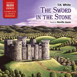 «The Sword In The Stone» by T.H. White