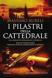Massimo Aureli - I pilastri della cattedrale