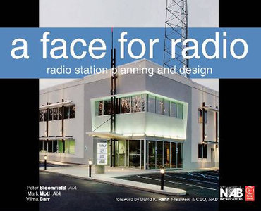 A Face for Radio: A Guide to Facility Planning and Design