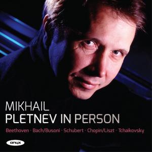 Mikhail Pletnev - Pletnev in Person (2013)