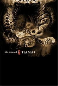 Tiamat  - The Church of Tiamat (2006)