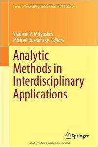 Analytic Methods in Interdisciplinary Applications
