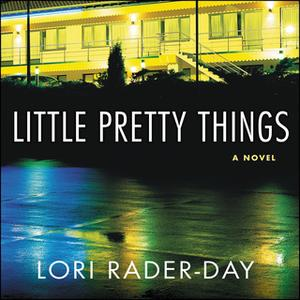 «Little Pretty Things» by Lori Rader-Day