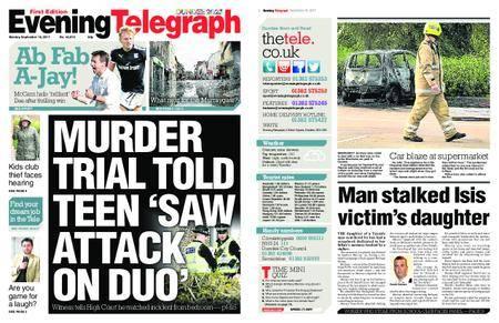 Evening Telegraph First Edition – September 18, 2017