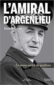 L'amiral d'Argenlieu - Thomas Vaisset