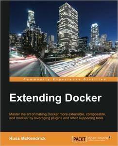 Extending Docker  (repost)