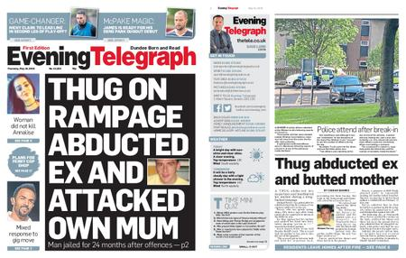 Evening Telegraph First Edition – May 16, 2019