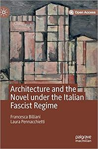 Architecture and the Novel under the Italian Fascist Regime