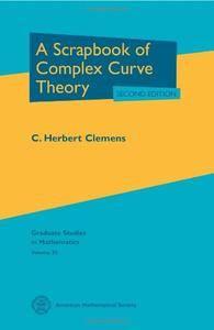 A Scrapbook of Complex Curve Theory (Graduate Studies in Mathematics)