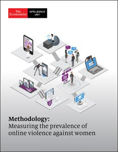 The Economist (Intelligence Unit) - Methodology : Measuring the prevalence of online violence against women (2021)