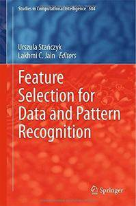 Feature Selection for Data and Pattern Recognition (Repost)