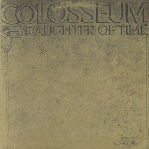 Colosseum ‎- Daughter Of Time (1970) US 1st Pressing - LP/FLAC In 24bit/96kHz