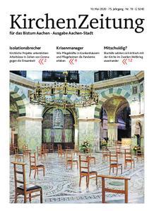 KirchenZeitung für das Bistum Aachen – 10. Mai 2020