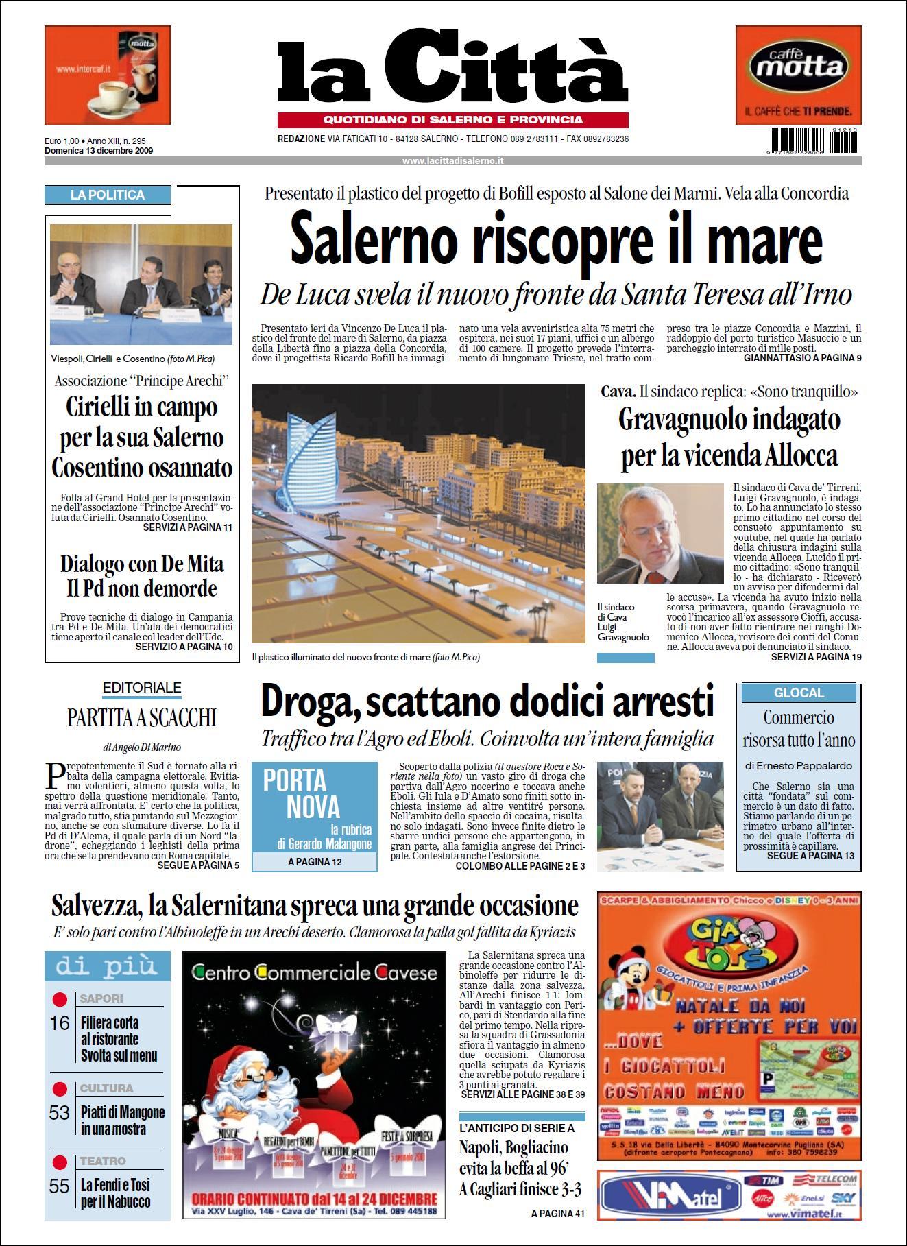 LA CITTA DI SALERNO 13 DICEMBRE 2009