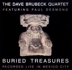 The Dave Brubeck Quartet featuring Paul Desmond - Buried Treasures: Live in Mexico City 1967 (1998)