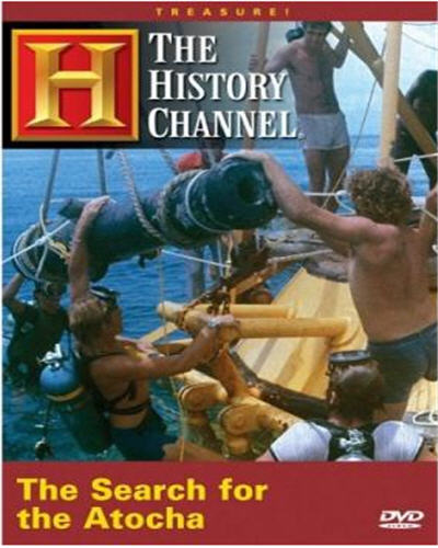 History Channel - Treasure!: The Search for the Atocha