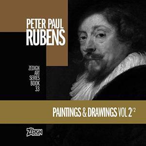 Peter Paul Rubens - Paintings & Drawings Vol 2