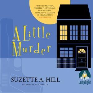 «A Little Murder» by Suzette A. Hill