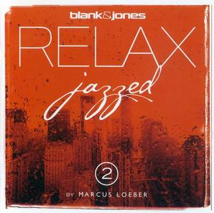 Blank & Jones - Relax Jazzed 2 (By Marcus Loeber) (2014)
