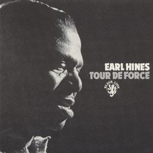 Earl Hines - Tour de Force (1972/1989) (Reissue)
