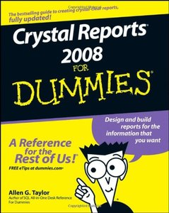 Crystal Reports 2008 For Dummies (Repost)