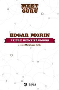 Edgar Morin - Etica e identità umana