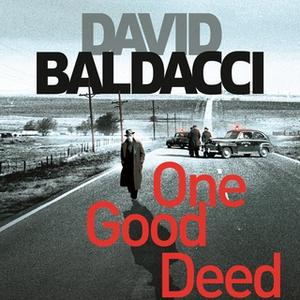 «One Good Deed» by David Baldacci