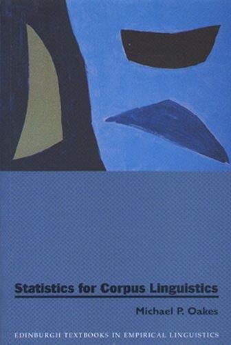 Statistics for Corpus Linguistics (Edinburgh Textbooks in Empirical Linguistics)