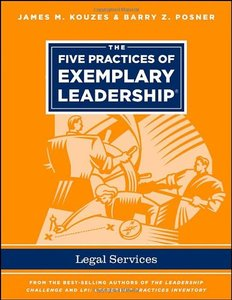 The Five Practices of Exemplary Leadership - Legal Services (repost)