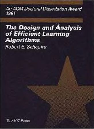 The Design and Analysis of Efficient Learning Algorithms (Repost)