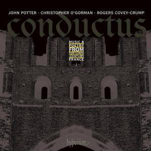 John Potter, Christopher O'Gorman, Rogers Covey-Crump - Conductus, Vol.2: Music & Poetry from 13th-century France (2013)
