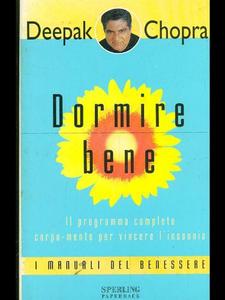 Deepak Chopra - Dormire bene. Il programma completo corpo-mente per vincere l'insonnia (1999)
