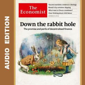 The Economist • Audio Edition • 18 September 2021