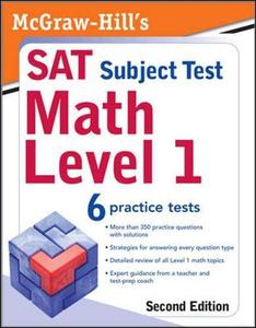 McGraw Hill's SAT Subject Test Math Level 1, 2 E