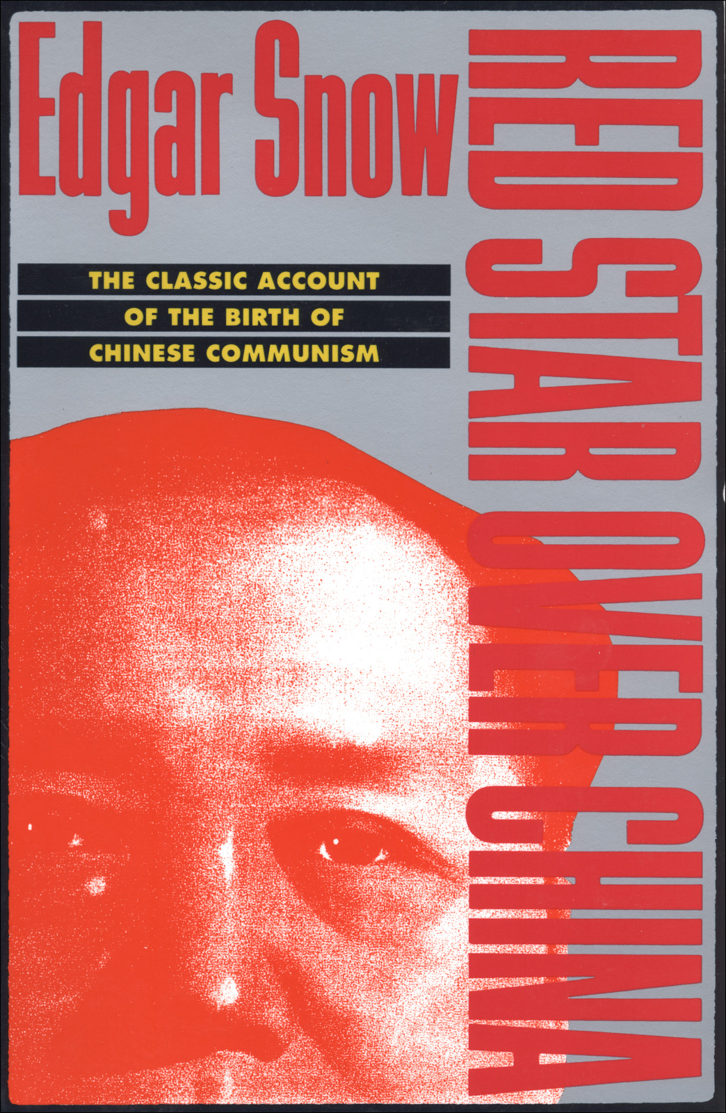 Red Star over China: The Classic Account of the Birth of Chinese Communism (repost)