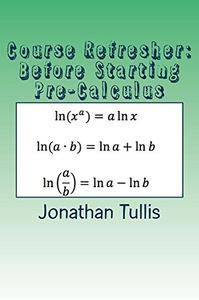Course Refresher: Pre-Calculus (The Course Refresher Book 3)
