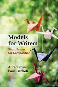 Models for Writers: Short Essays for Composition, 12th edition