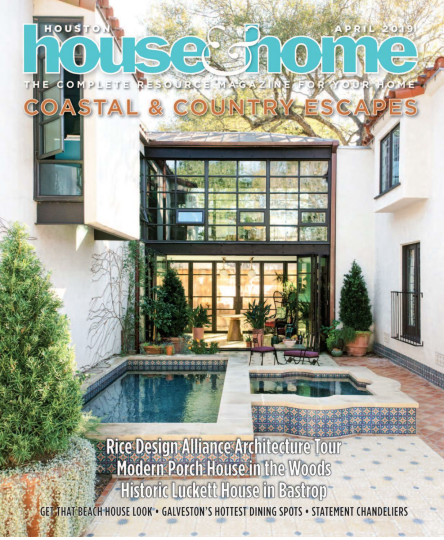 Houston House & Home - April 2019