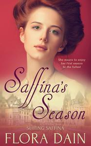 «Saffina's Season» by Flora Dain