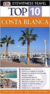 Costa Blanca (Eyewitness Top Ten Travel Guides) [Repost]