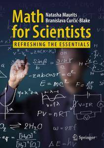 Math for Scientists: Refreshing the Essentials