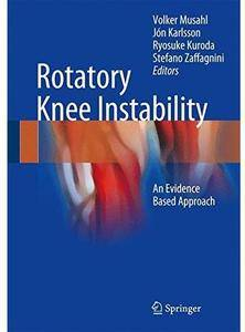 Rotatory Knee Instability: An Evidence Based Approach [Repost]