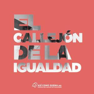 «El callejón de la igualdad» by Ricardo López