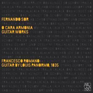 Francesco Romano - Sor: O Cara Armonia (Guitar Works) (2017)