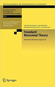 Standard Monomial Theory: Invariant Theoretic Approach