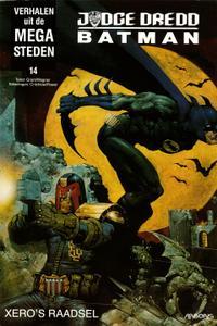 Verhalen Uit De Mega-Steden - 14 - Judge Dredd and Batman Xero's Raadsel