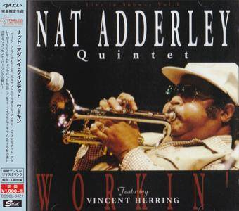 Nat Adderley Quintet - Workin' - Live In Subway, Vol. 1 (1992) {2016 Japan Timeless Jazz Master Collection Complete Series}