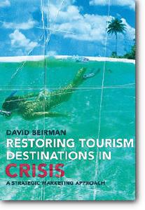 D.Beirman - «Restoring Tourism Destinations in Crisis: A Strategic Marketing Approach»